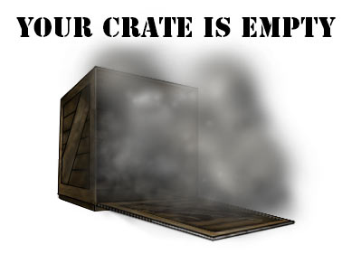 Your crate is empty.