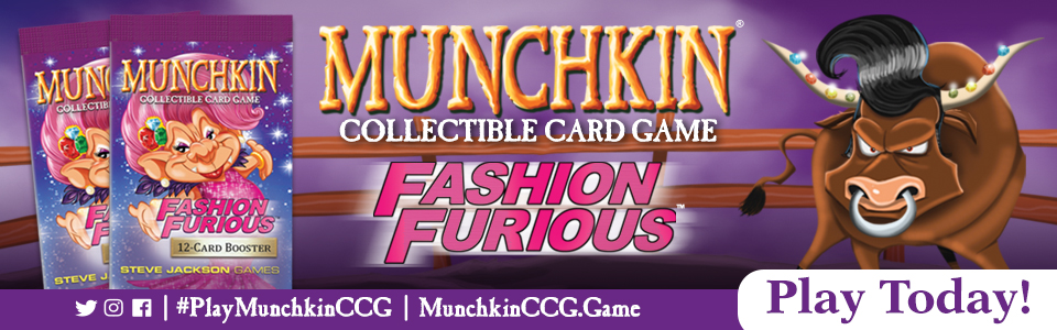 Munchkinccg_fashionfurious_playtoday!