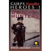 GURPS Traveller Classic: Heroes 1 - Bounty Hunters