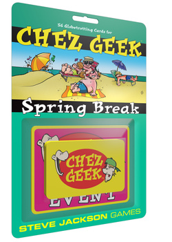 Chez Geek Spring Break -  Steve Jackson Games