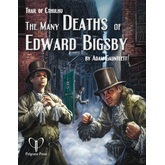 Trail of Cthulhu: The Many Deaths of Edward Bigsby