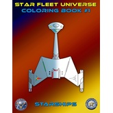 Star Fleet Universe Coloring Book #1: Starships