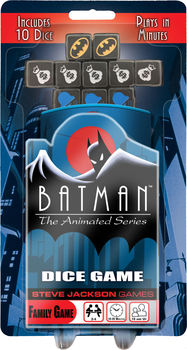 Batman the Animated Series: Dice Game -  Steve Jackson Games