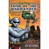 Grimtooth's Tomb of the Warhammer