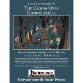 1 on 1 Adventures #21: The Gloom Over Dunnocksdell