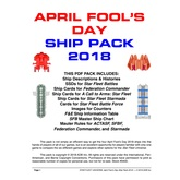 April Fool's Day Ship Pack 2018