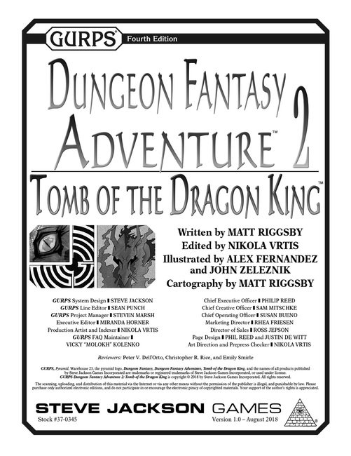 GURPS Dungeon Fantasy Adventure 2: Tomb of the Dragon King