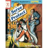 To Serve and Protect (3rd Edition)