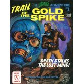 Trail of the Gold Spike (3rd Edition)