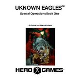 Unknown Eagles: Special Operations Book One (4th Edition)