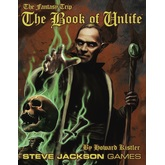 The Fantasy Trip: The Book of Unlife