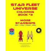 Star Fleet Universe Coloring Book #3: More Starships