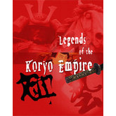 Legends of the Samurai: Legends of the Koryo Empire