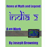 World Building Library – Items of Myth and Legend: India 2