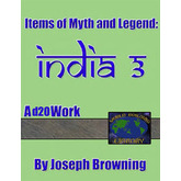 World Building Library – Items of Myth and Legend: India 3