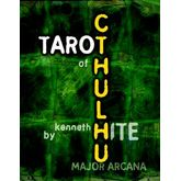 Ken Hite's Tarot of Cthulhu: Major Arcana