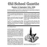 Old School Gazette #4