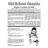 Old School Gazette #7