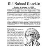 Old School Gazette #8