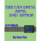 World Building Library: Tibetan Dress, Arms, & Armor