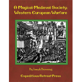A Magical Medieval Society: Western European Warfare