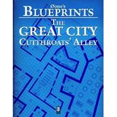0one's Blueprints: The Great City, Cutthroats' Alley