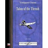 Untapped Classes: Talon of the Thrush