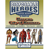 Disposable Heroes: Statix - Haven: City of Bronze