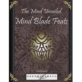 The Mind Unveiled: Mind Blade Feats
