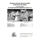 Dungeon Crawl Classics #30.5: Trek from the Vault