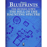 0one's Blueprints: The Ruined Town, The Hill of the Haunting Spectre