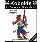 Kobolds: 3rd-Level Barbarian Encounters
