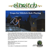 Traps for Eldritch Role Playing