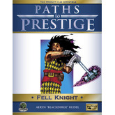 Paths to Prestige: Fell Knight
