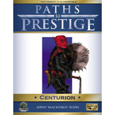 Paths to Prestige: Centurion