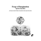 Forge of Imagination:  Spark of an Idea