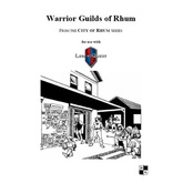 Warrior Guilds of Rhum