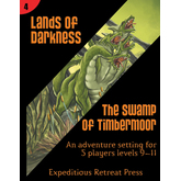 Lands of Darkness #4: The Swamp of Timbermoor