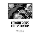 Conquerors, Killers and Crooks