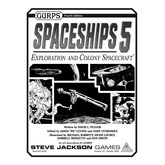 GURPS Spaceships 5: Exploration and Colony Spacecraft