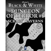 Dungeon of Terror #8: Scrags' Caverns