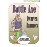 Battle Axe, Dwarf Hammer