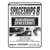 GURPS Spaceships 8: Transhuman Spacecraft