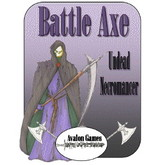 Battle Axe, Undead Necromancer