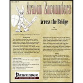 Avalon Encounters Vol 1, Issue #7 Across the Bridge