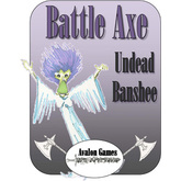 Battle Axe, Undead Banshee