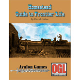 Homestead: Guide to Frontier Life