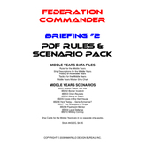 Federation Commander: Briefing #2 Rules & Scenario Pack G