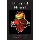 Over the Edge: Pierced Heart - An Over the Edge Novel