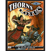 Feng Shui: Thorns of the Lotus - The Eaters of the Lotus Sourcebook